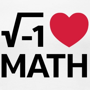 I Love Math T-Shirts - Frauen Premium T-Shirt
