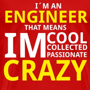 Crazy Engineer T-Shirts - Männer Premium T-Shirt