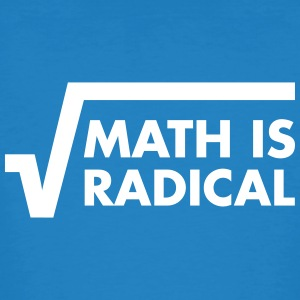 Math Is Radical T-skjorter - Økologisk T-skjorte for menn