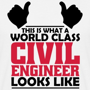 world class civil engineer T-Shirts - Men's T-Shirt