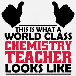 world class chemistry teacher T-Shirts - Men's T-Shirt