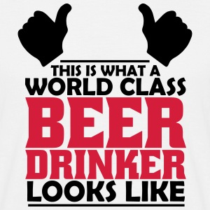 world class beer drinker T-Shirts - Men's T-Shirt