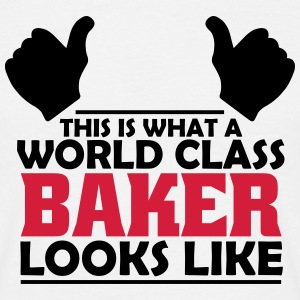 world class baker T-Shirts - Men's T-Shirt