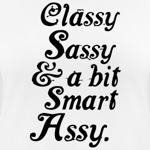CLASSY SASSY AND A BIT SMART ASSY T-Shirts - Women's Breathable T-Shirt