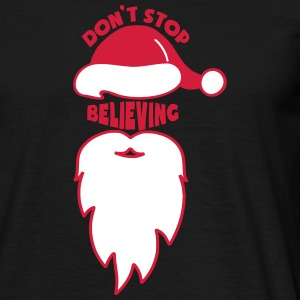 Don't Stop Believing - Santa Claus T-shirts - Mannen T-shirt