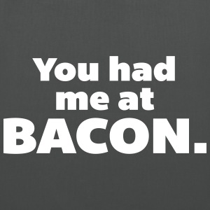 You Had Me At Bacon  Tasker & rygsække - Mulepose