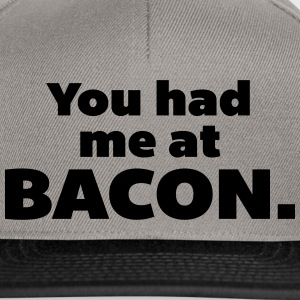 You Had Me At Bacon  Caps & Hats - Snapback Cap