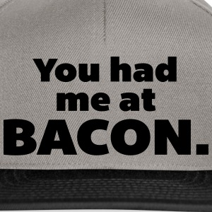 You Had Me At Bacon  Czapki  - Czapka typu snapback