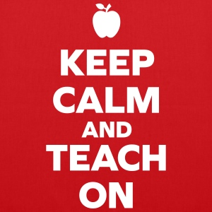 Keep Calm Teach On Bags & Backpacks - Tote Bag