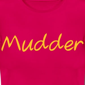 Mudder T-Shirts - Frauen T-Shirt