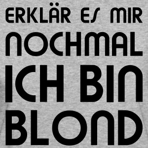 Bin Blond  T-Shirts - Frauen Bio-T-Shirt