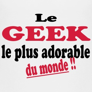Le geek le plus adorable du monde !! Skjorter - Premium T-skjorte for barn
