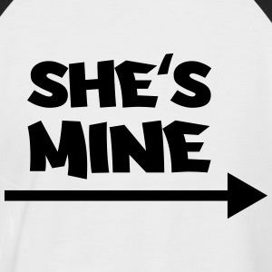She's mine T-Shirts - Männer Baseball-T-Shirt