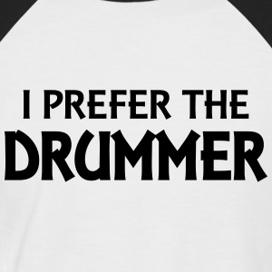 I prefer the drummer Tee shirts - T-shirt baseball manches courtes Homme