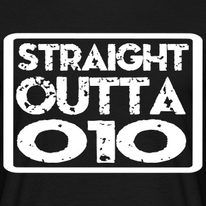 straight outta 010 T-shirts - Mannen T-shirt