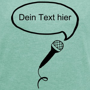 Microphone Bubble (Your Text) T-shirts - Dame T-shirt med rulleærmer