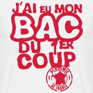 bac diplome 1er coup academie france Tee shirts - T-shirt Homme