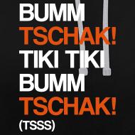 Motiv ~ Bumm Tschak! - Hoodie