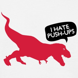 T-Rex I Hate Push-Ups T-shirts - Mannen T-shirt