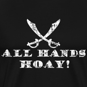 All Hands Hoay Piraten T-Shirt (Herren/Schwarz) - Männer Premium T-Shirt