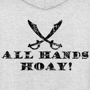 All Hands Hoay - Pirate Quote Vintage Black Hoodies & Sweatshirts - Unisex Hoodie