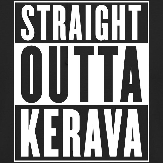 STRAIGHT OUTTA KERAVA -huppari