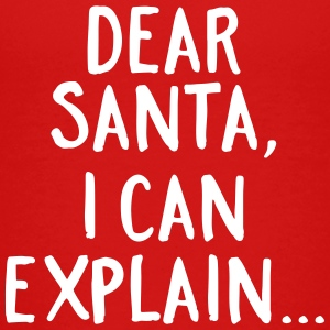 Dear Santa, I Can Explain... T-Shirts - Kinder Premium T-Shirt