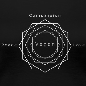 Peace, Love, Compassion, Vegan - Vrouwen Premium T-shirt