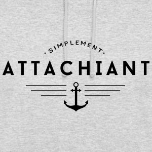 Attachiant Sweat-shirts - Sweat-shirt à capuche unisexe