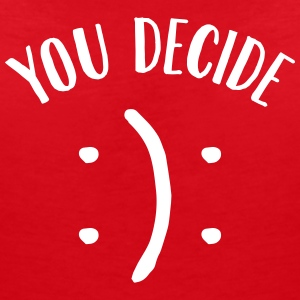 You Decide (Smiley) T-Shirts - Women's V-Neck T-Shirt