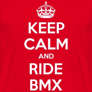 Keep Calm and Ride BMX - Männer T-Shirt