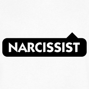 Narcissist! T-Shirts - Men's V-Neck T-Shirt