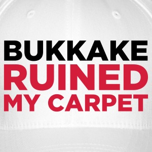 Bukkake has ruined my carpet! Caps & Hats - Flexfit Baseball Cap