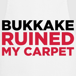 Bukkake has ruined my carpet!  Aprons - Cooking Apron