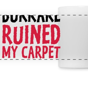 Bukkake has ruined my carpet! Mugs & Drinkware - Panoramic Mug