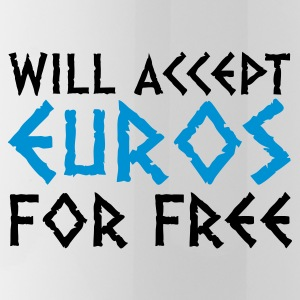 I accept Euros for nothing! Mugs & Drinkware - Water Bottle