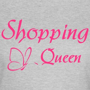 SHOPPING QUEEN T-Shirts - Frauen T-Shirt