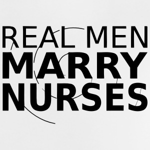 A MAN MARRIES A NURSE! Baby Shirts  - Baby T-Shirt