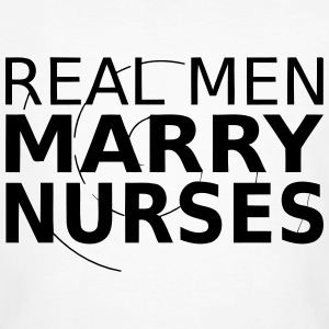 A MAN MARRIES A NURSE! T-Shirts - Men's Organic T-shirt