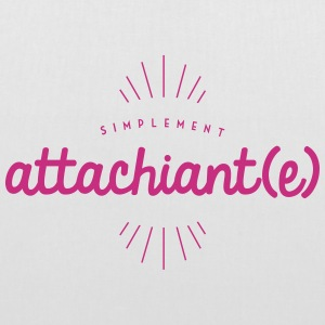 Attachiant(e) Sacs et sacs à dos - Tote Bag