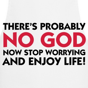 There s probably no God. So calm down!  Aprons - Cooking Apron