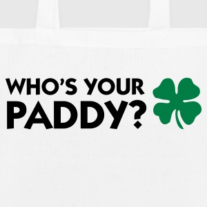 Who s your Paddy? Bags & Backpacks - EarthPositive Tote Bag