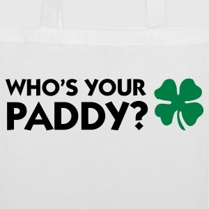 Who s your Paddy? Bags & Backpacks - Tote Bag