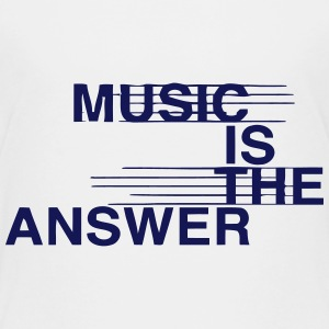 MUSIC IS THE ANSWER Shirts - Kids' Premium T-Shirt
