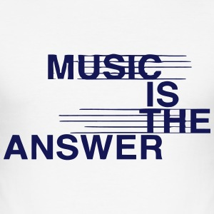 MUSIC IS THE ANSWER T-shirts - slim fit T-shirt