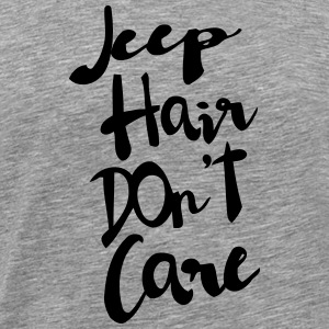 CHEAP HAIR - I DON'T CARE T-shirts - Mannen Premium T-shirt