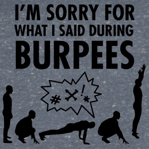 I'm Sorry For What I Said During Burpees T-Shirts - Männer T-Shirt mit V-Ausschnitt