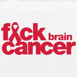 FUCK THE BRAIN CANCER! Bags & Backpacks - EarthPositive Tote Bag