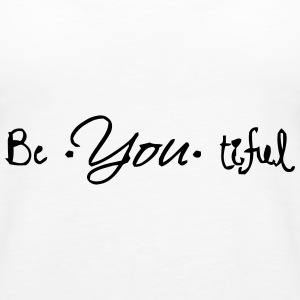 YOU'RE BEAUTIFUL Tops - Vrouwen Premium tank top