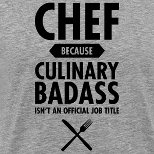 Chef - Culinary Badass T-Shirts - Men's Premium T-Shirt